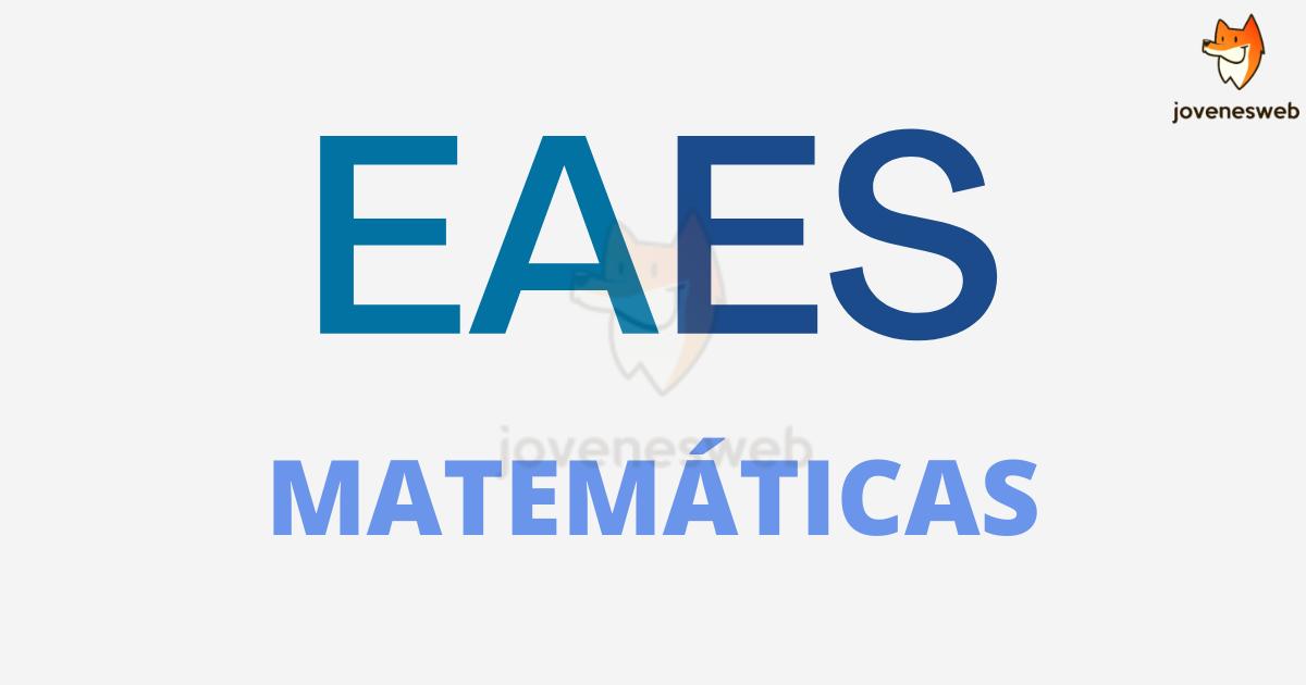 Prueba Matemáticas EAES