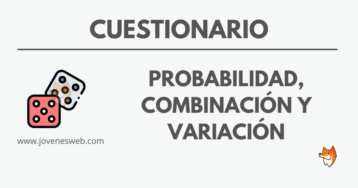 Test de Probabilidad, Combinación y Variación